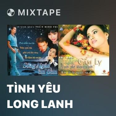 Mixtape Tình Yêu Long Lanh