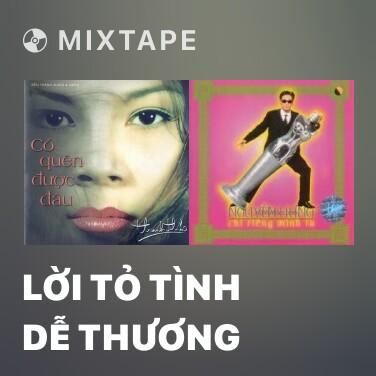 Mixtape Lời Tỏ Tình Dễ Thương - Various Artists