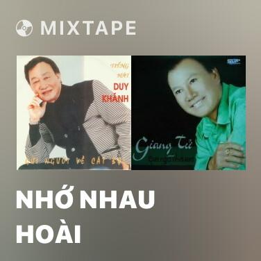 Mixtape Nhớ Nhau Hoài - Various Artists