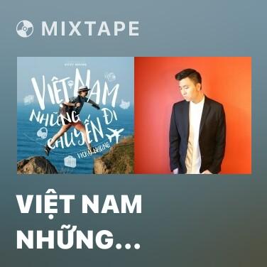 Mixtape Việt Nam Những Chuyến Đi - Various Artists