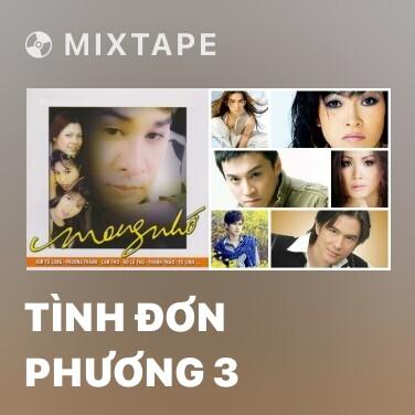 Mixtape Tình Đơn Phương 3 - Various Artists