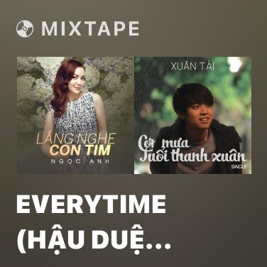 Mixtape Everytime (Hậu Duệ Mặt Trời OST) - Various Artists