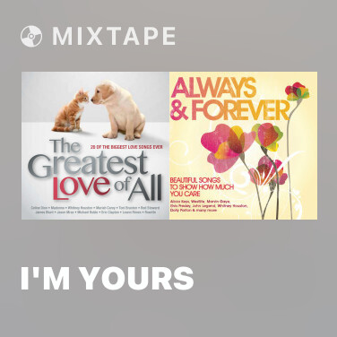 Mixtape I'm Yours