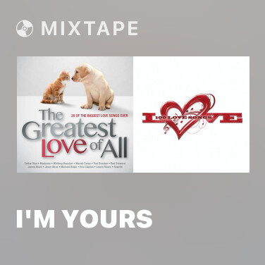 Mixtape I'm Yours - Various Artists