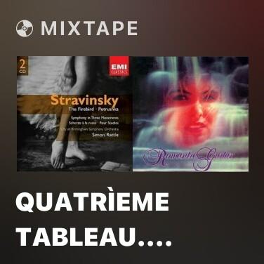 Mixtape Quatrìeme Tableau. Bohémien Et Matchand Malhonnête -
