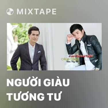 Mixtape Người Giàu Tương Tư - Various Artists