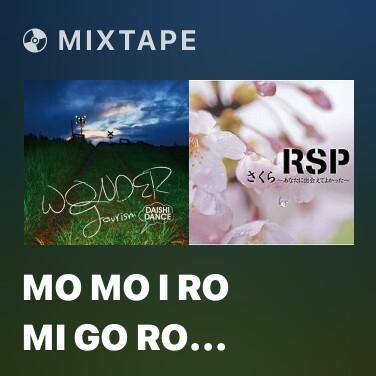 Mixtape Mo Mo I Ro Mi Go Ro (Karaoke) -