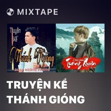Mixtape Truyện Kể Thánh Gióng - Various Artists