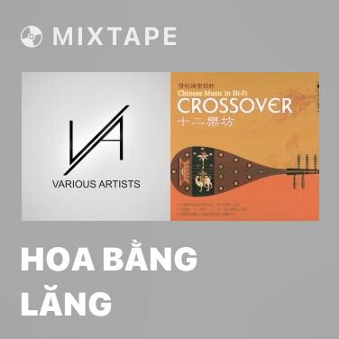 Mixtape Hoa Bằng Lăng - Various Artists