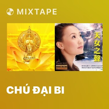 Mixtape Chú Đại Bi - Various Artists