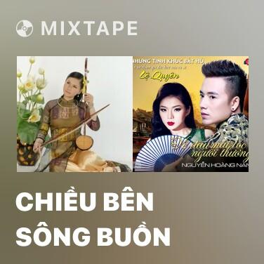 Mixtape Chiều Bên Sông Buồn - Various Artists