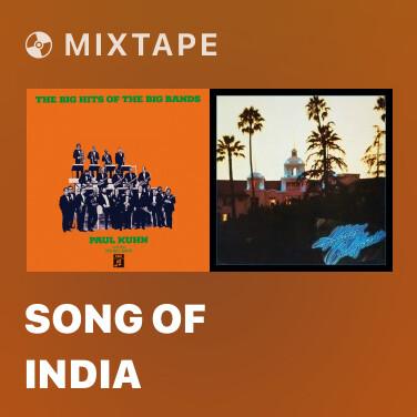 Mixtape Song Of India - Various Artists