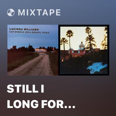 Mixtape Still I Long For Your Kiss (Album Version) - Various Artists