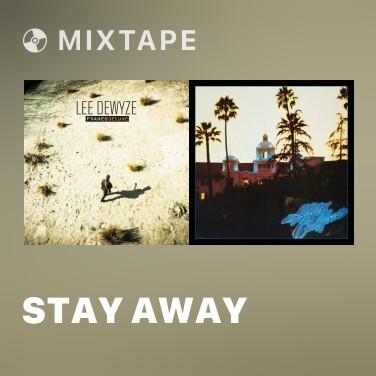 Mixtape Stay Away - Various Artists