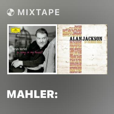 Mixtape Mahler: Kindertotenlieder - In diesem Wetter - Various Artists
