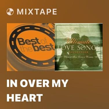Mixtape In Over My Heart - Various Artists