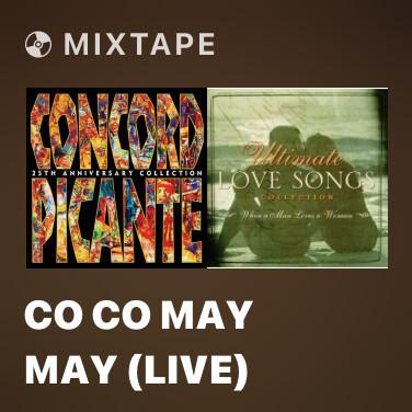 Mixtape Co Co May May (Live) - Various Artists