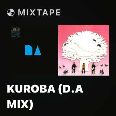 Mixtape Kuroba (D.A Mix) - Various Artists