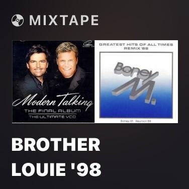 Mixtape Brother Louie '98 - Various Artists