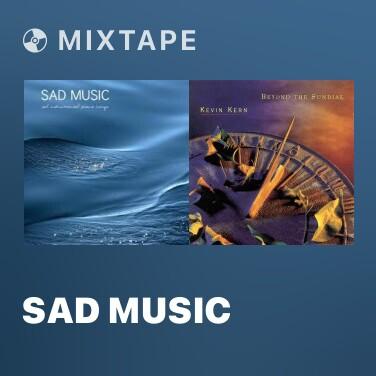 Mixtape Sad Music - Various Artists