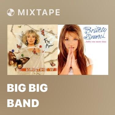 Mixtape Big Big Band - Various Artists