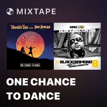 Mixtape One Chance To Dance - Various Artists