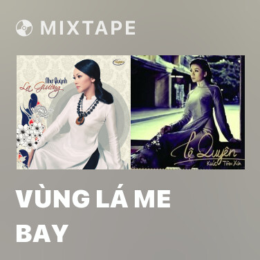 Mixtape Vùng Lá Me Bay - Various Artists