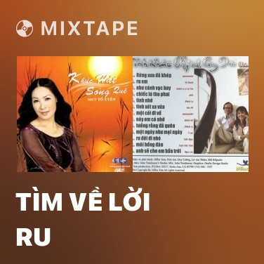 Mixtape Tìm Về Lời Ru - Various Artists