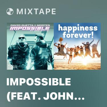 Mixtape Impossible (feat. John Martin) - Various Artists