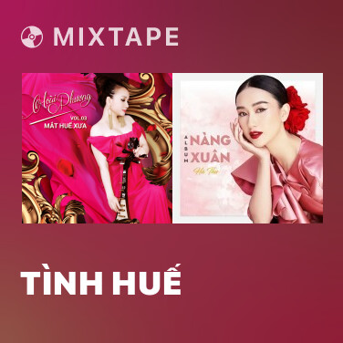 Mixtape Tình Huế - Various Artists