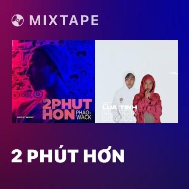 Mixtape 2 Phút Hơn - Various Artists