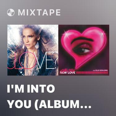 Mixtape I'm Into You (Album Version) - Various Artists