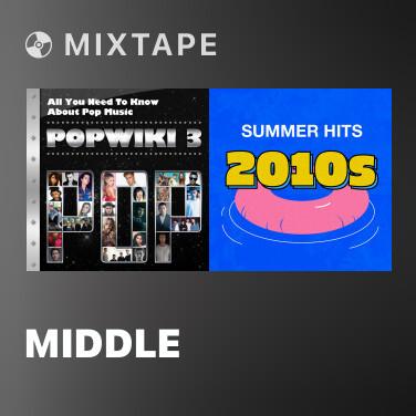 Mixtape Middle - Various Artists