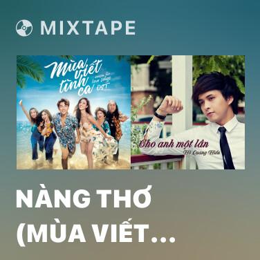 Mixtape Nàng Thơ (Mùa Viết Tình Ca OST) - Various Artists