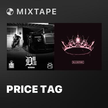 Mixtape Price Tag - Various Artists