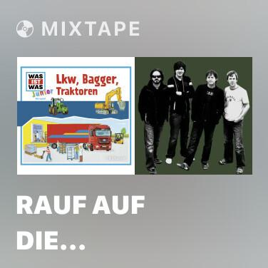 Mixtape Rauf auf die Autobahn - Various Artists