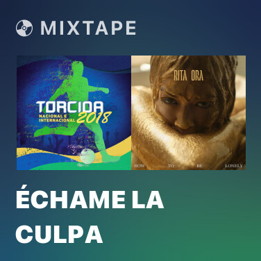Mixtape Échame La Culpa - Various Artists