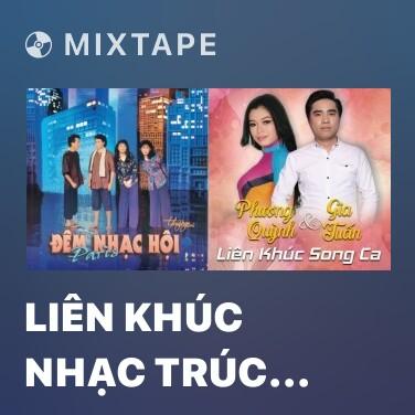 Mixtape Liên Khúc Nhạc Trúc Phương - Various Artists