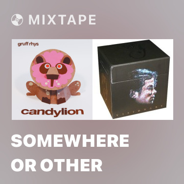 Mixtape Somewhere or Other - Various Artists