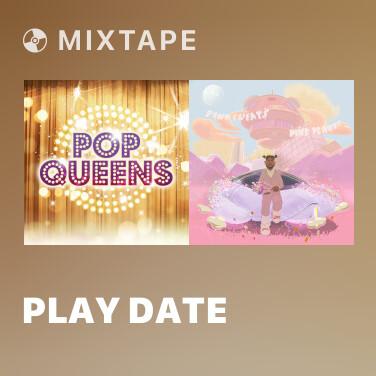 Mixtape Play Date - Various Artists