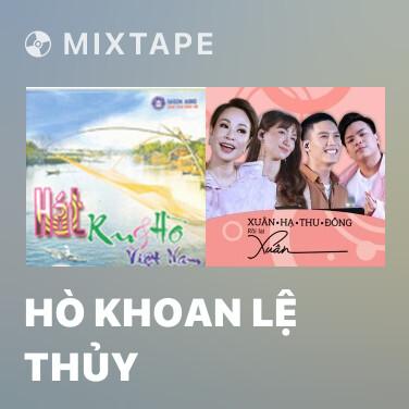 Mixtape Hò Khoan Lệ Thủy - Various Artists