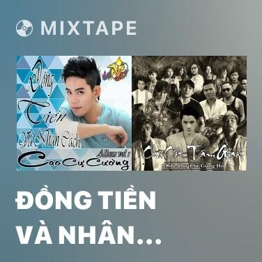 Mixtape Đồng Tiền Và Nhân Cách - Various Artists