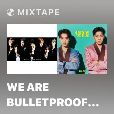 Mixtape We Are Bulletproof PT. 2 - Various Artists