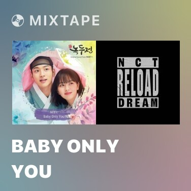 Mixtape Baby Only You - Various Artists