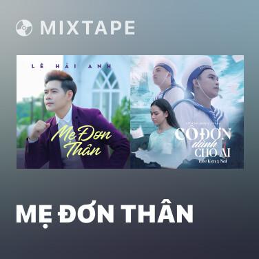 Mixtape Mẹ Đơn Thân - Various Artists
