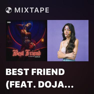 Mixtape Best Friend (feat. Doja Cat & Stefflon Don) [Remix] - Various Artists