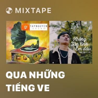 Mixtape Qua Những Tiếng Ve - Various Artists