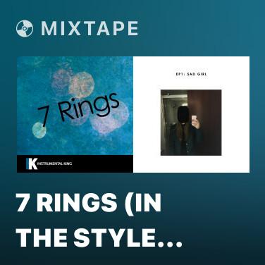 Mixtape 7 Rings (In the Style of Ariana Grande) [Karaoke Version] - Various Artists