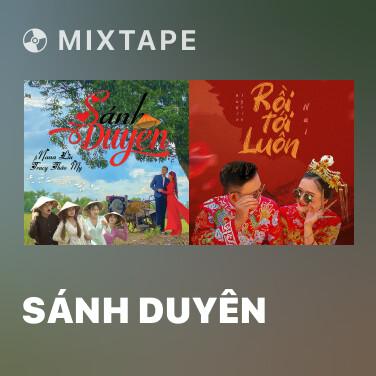 Mixtape Sánh Duyên - Various Artists