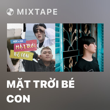 Mixtape Mặt Trời Bé Con - Various Artists